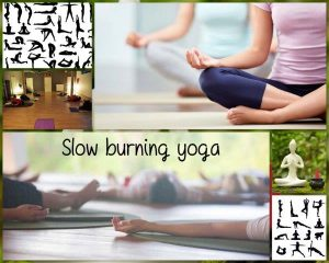 Slow Burning Yoga -28/2/17